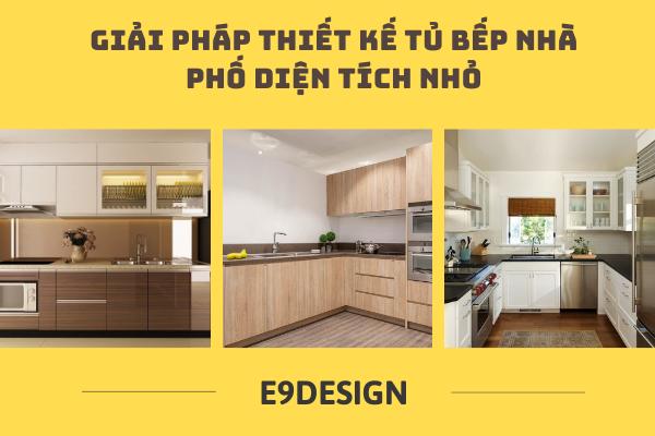 giải pháp thiết kế tủ bếp nhà phố diện tích nhỏ